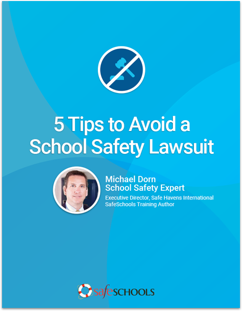 Free Whitepaper: Is Your District Prepared for a School Safety Lawsuit?