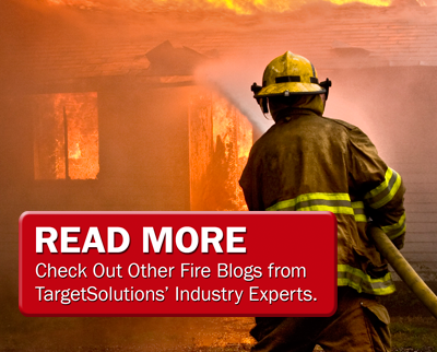 Check out other fire blogs by TargetSolutions