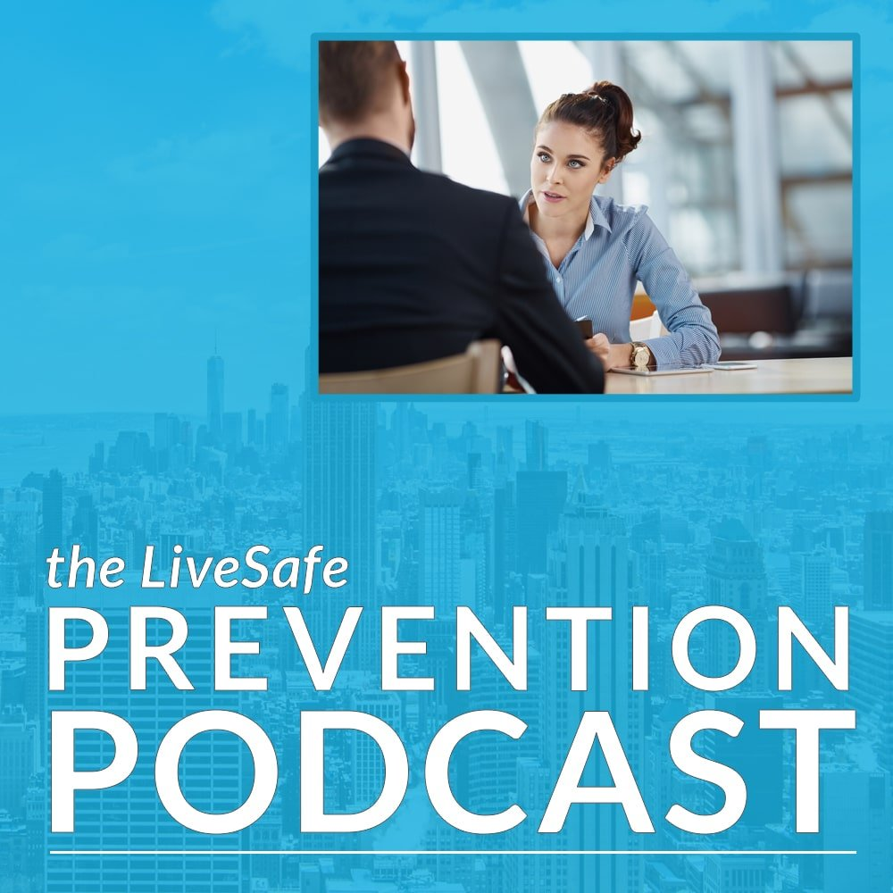 Prevention Podcast, Season 2, Episode 37: What Every HR Professional Should Know About De-Escalation