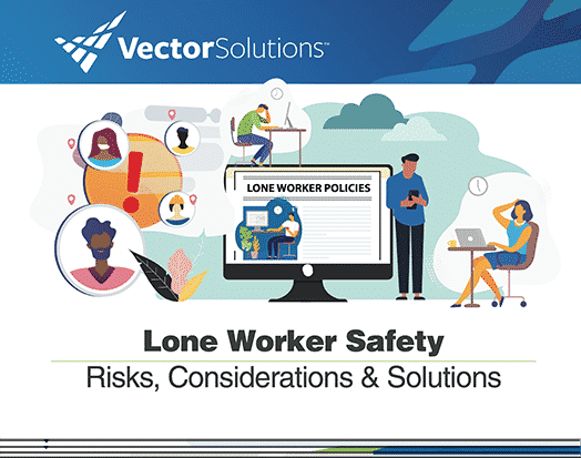 Lone Worker Safety: Risks, Considerations & Solutions Guide